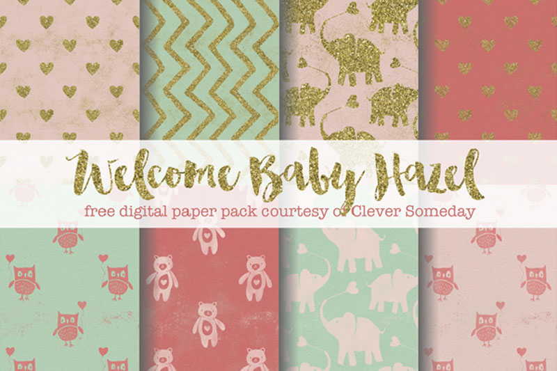 Welcome Baby Hazel freebie