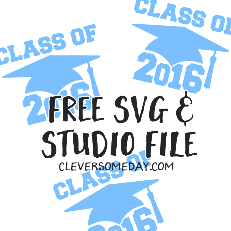 Free Class of 2016 cut file