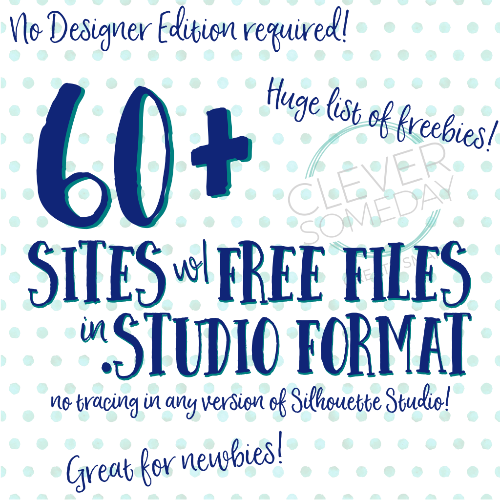 Over 60 sites for free Silhouette Studio files